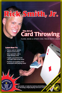 Art Of Card Throwing Video (Rick Smith, Jr.)