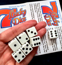 7 Lucky Dice (Diamond Jim Tyler)