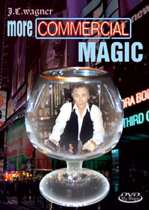 More Commercial Magic DVD (J.C. Wagner)