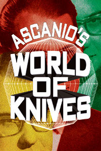 Ascanio's World Of Knives